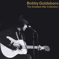 Bobby Goldsboro - The Greatest Hits Collection CD