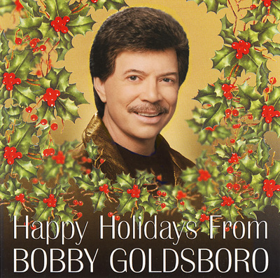 Happy Holidays From Bobby Goldsboro